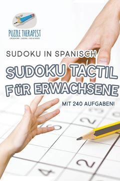 Picture of Sudoku Tactil für Erwachsene   Sudoku in Spanisch   mit 240 Aufgaben!