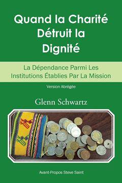 Picture of Quand La Charité Détruit La Dignité