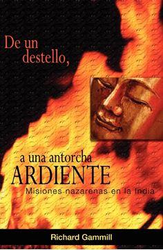 Picture of De un destello, a una antorcha ardiente
