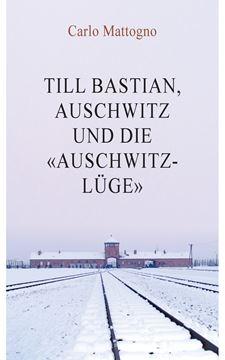"""Picture of Till Bastian, Auschwitz und die """"Auschwitz-Lüge"""""""