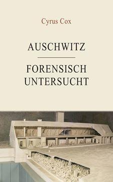 Picture of Auschwitz - forensisch untersucht