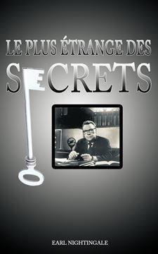 Picture of Le Plus Etrange Des Secrets / The Strangest Secret