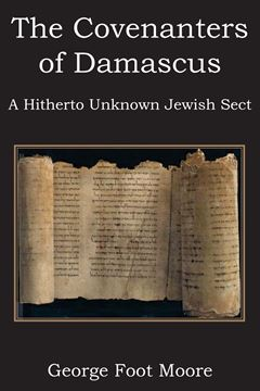 Picture of The Covenanters of Damascus, a Hitherto Unknown Jewish Sect