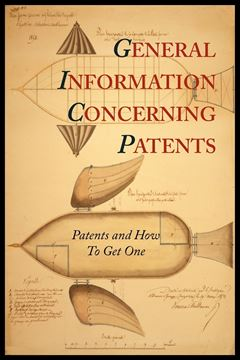 Picture of General Information Concerning Patents [Patents and How to Get One