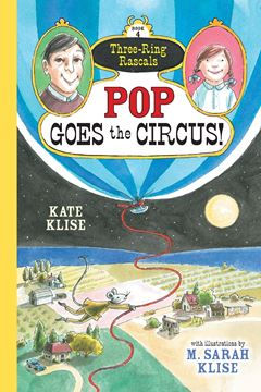 Picture of Pop Goes the Circus! (Three-Ring Rascals)