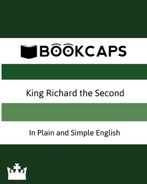 Picture of King Richard the Second In Plain and Simple English (A Modern Translation and the Original Version)