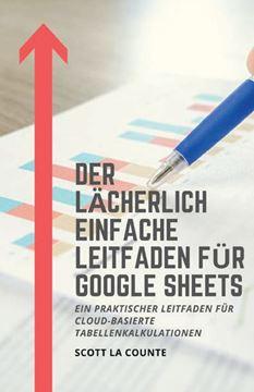 Picture of Der lächerlich einfache Leitfaden für Google Sheets