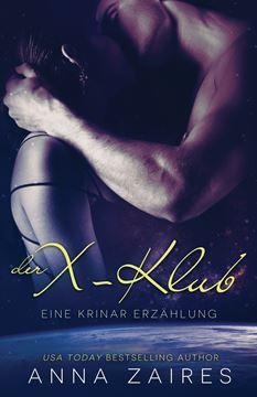 Picture of Der X-Klub (Eine Krinar Erzählung)