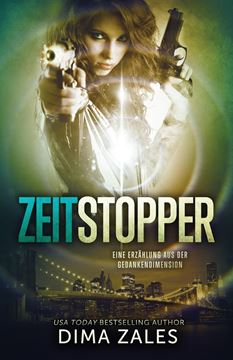 Picture of Zeitstopper (Eine Erzählung aus der Gedankendimension)