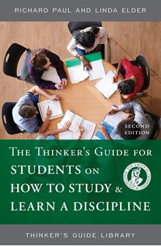 Picture of The Thinker's Guide for Students on How to Study & Learn a Discipline, Second Edition