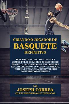Picture of Criando o Jogador de Basquete Definitivo