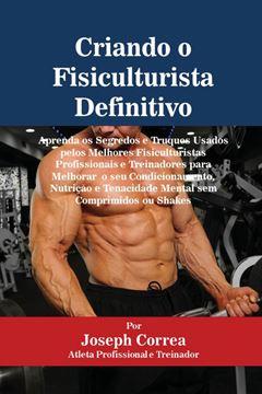Picture of Criando o Fisiculturista Definitivo