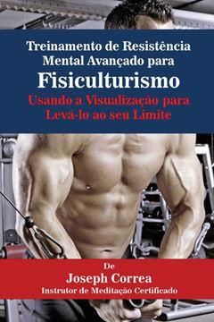 Picture of Treinamento de Resistência Mental Avançado para Fisiculturismo
