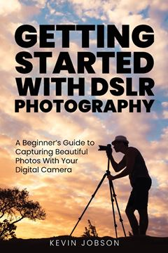Picture of Getting Started With DSLR Photography