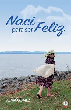 Picture of Nací para ser feliz