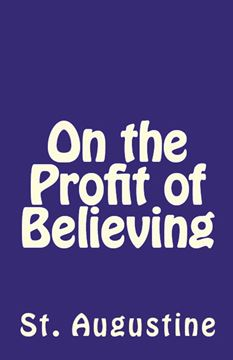 Picture of On the Profit of Believing