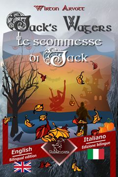 Picture of Jack's Wagers (A Jack O' Lantern Tale) - Le scommesse di Jack (Racconto celtico)