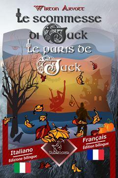 Picture of Le scommesse di Jack (Racconto celtico) - Les paris de Jack (Un conte celtique)