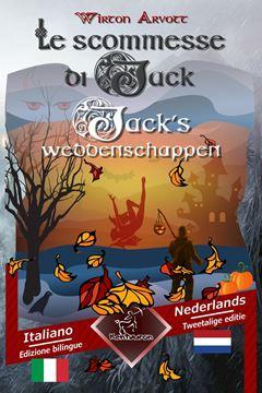 Picture of Le scommesse di Jack (Racconto celtico) - Jack's weddenschappen (Een Keltische sage)