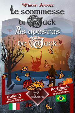 Picture of Le scommesse di Jack (Racconto celtico) - As apostas de Jack (Um conto celta)