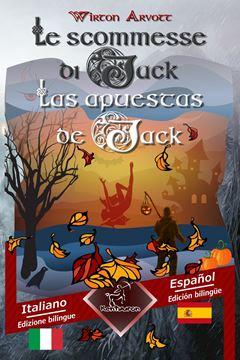 Picture of Le scommesse di Jack (Racconto celtico) - Las apuestas de Jack (Un cuento celta)