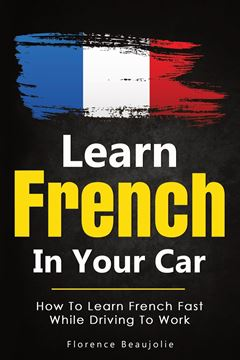Picture of Learn French In Your Car