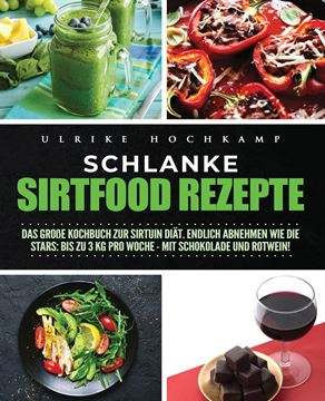 Picture of Schlanke Sirtfood Rezepte