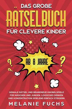 Picture of Das große Rätselbuch für clevere Kinder (ab 8 Jahre)