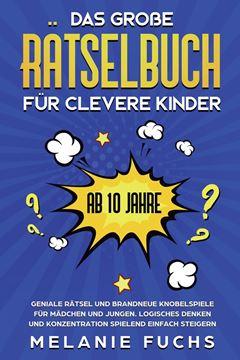 Picture of Das große Rätselbuch für clevere Kinder (ab 10 Jahre)