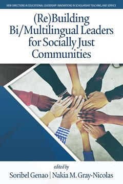 Picture of (Re)Building Bi/Multilingual Leaders for Socially Just Communities