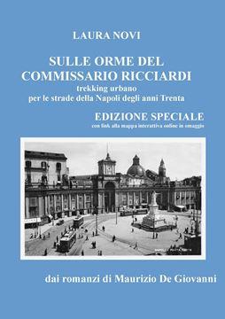 Picture of Sulle orme del Commissario Ricciardi - trekking urbano per le strade della Napoli degli anni Trenta - EDIZIONE SPECIALE