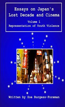 Picture of Essays on Japan's Lost Decade and Cinema Volume 1