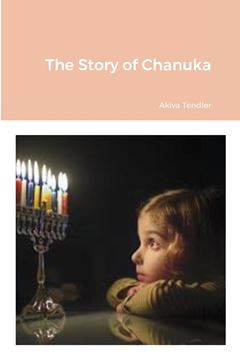 Picture of The History of Chanuka