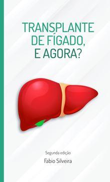 Picture of Transplante de fígado, e agora?