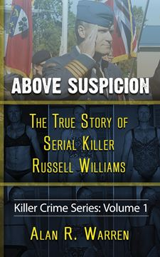 Picture of Above Suspicion ; The True Story of Russell Williams Serial Killer