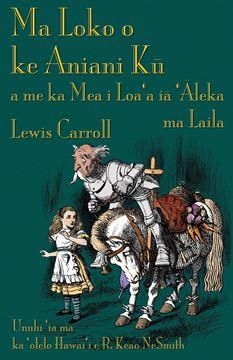 Picture of Ma Loko o ke Aniani Kū a me ka Mea i Loa'a iā 'Āleka ma Laila