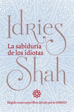Picture of La sabiduría de los idiotas