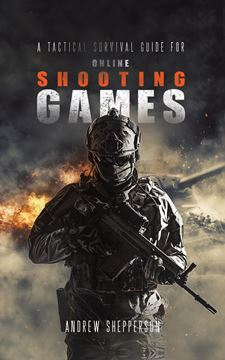 Picture of A tactical survival guide for online shooting games.