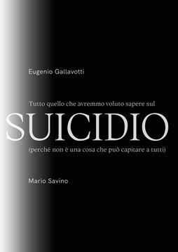 Picture of Tutto quello che avremmo voluto sapere sul SUICIDIO