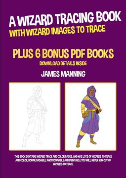 Picture of A Wizard Tracing Book (With Wizard Images to Trace)