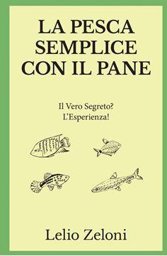 Picture of La Pesca Semplice con il Pane