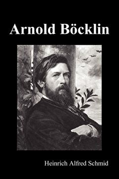 Picture of Arnold Böcklin (Illustrated Edition)