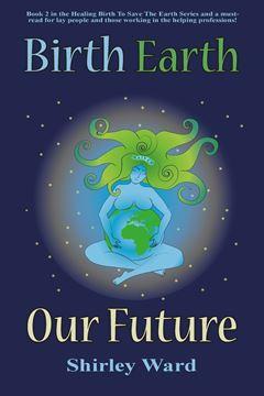 Picture of Birth, Earth, Our Future