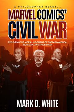 Picture of A Philosopher Reads... Marvel Comics' Civil War