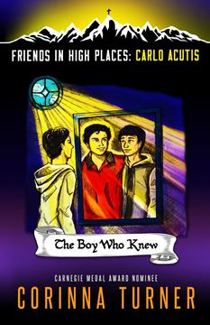 Picture of The Boy Who Knew (Carlo Acutis)