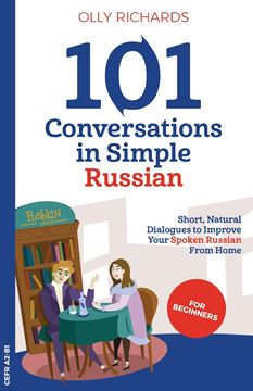 Picture of 101 Conversations in Simple Russian