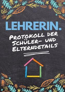Picture of Lehrerin - Protokoll der Schüler- und Elterndetails