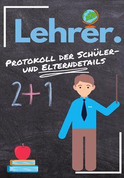 Picture of Lehrer - Protokoll der Schüler- und Elterndetails
