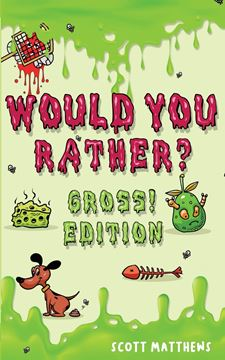 Picture of Would You Rather Gross! Editio