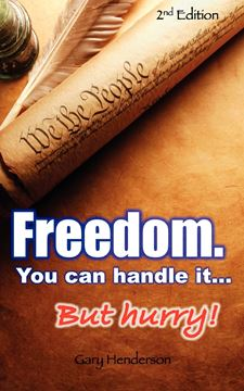 Picture of Freedom. You Can Handle It. But Hurry!